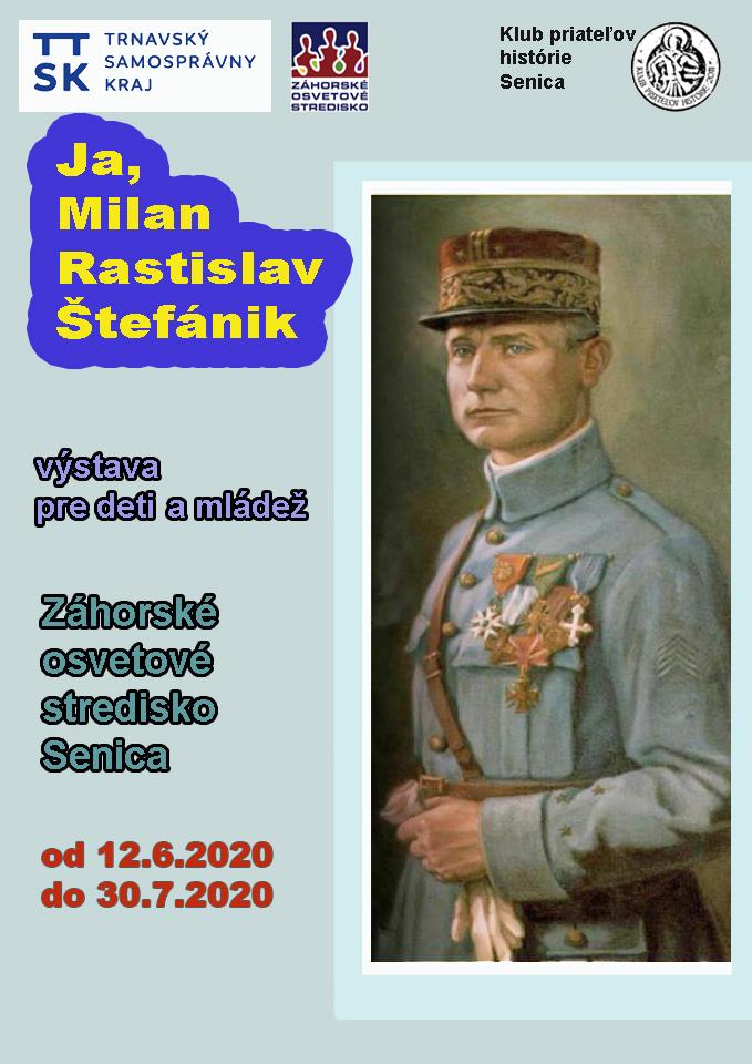 Plagát - Ja, Milan Rastislav Štefánik